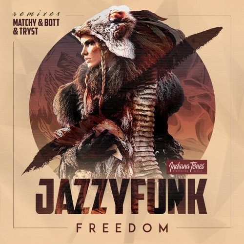 JazzyFunk - Freedom [IT061]